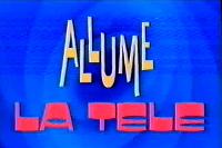 Allume la Télé