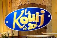 Le Kouij de 20 heures