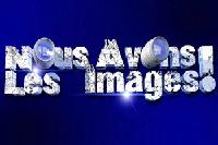 Nous Avons Les Images