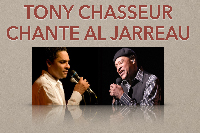 Concert «Tony Chasseur chante Al Jarreau»