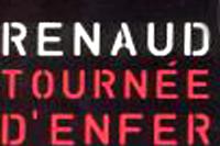 Concert Renaud «Tournée d'enfer»